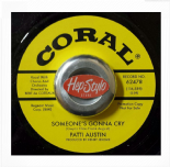 PATTI AUSTIN 45 RE-SOMEONE'S GONNA CRY / (I'VE GIVEN)YOU ALL MY LOVE- NORTHERN SOUL CORAL TOP DANCER